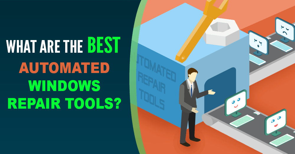 What are the Best Automated Windows Repair Tools? - Technibble